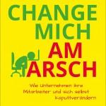 koch_Change_mich_am_Arsch